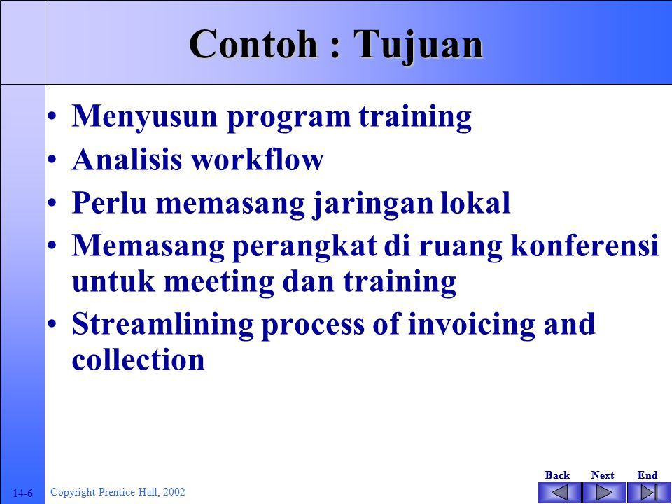 Contoh : Tujuan Menyusun program training Analisis workflow