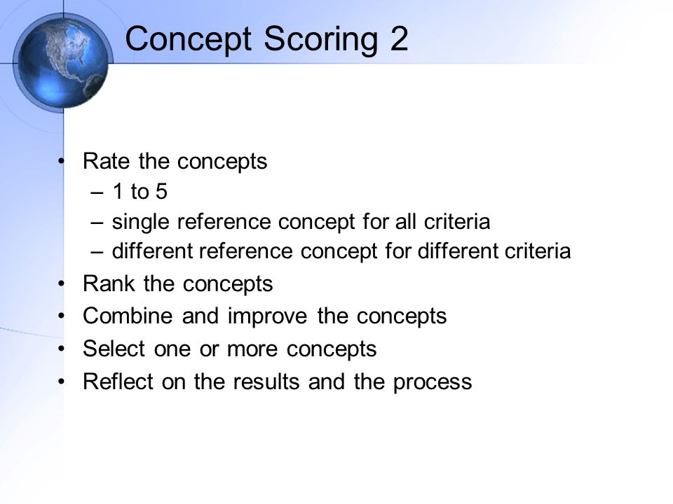 Concept Scoring 2 Rate the concepts Rank the concepts
