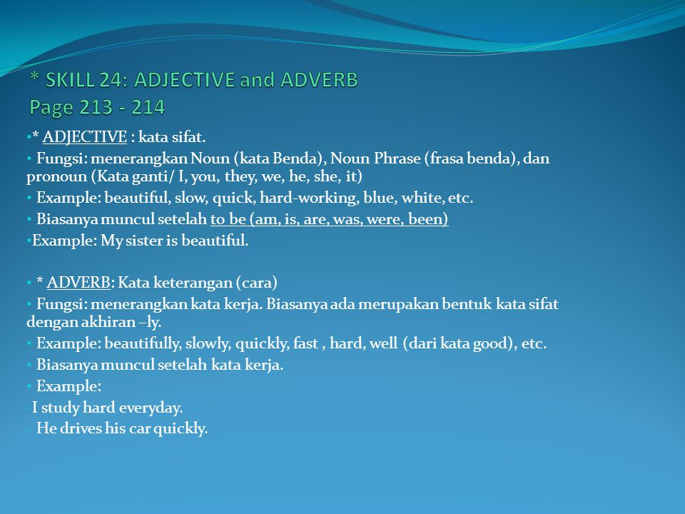 * SKILL 24: ADJECTIVE and ADVERB Page 213 - 214
