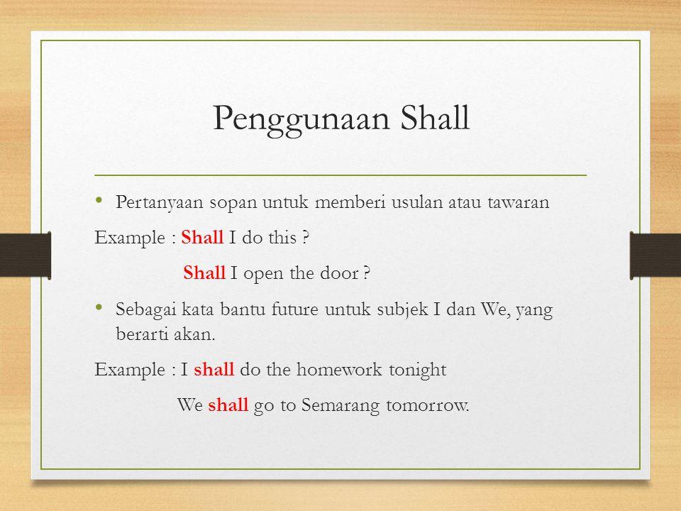 Penggunaan Shall Pertanyaan sopan untuk memberi usulan atau tawaran