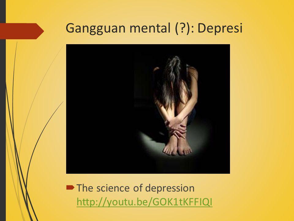 Gangguan mental ( ): Depresi