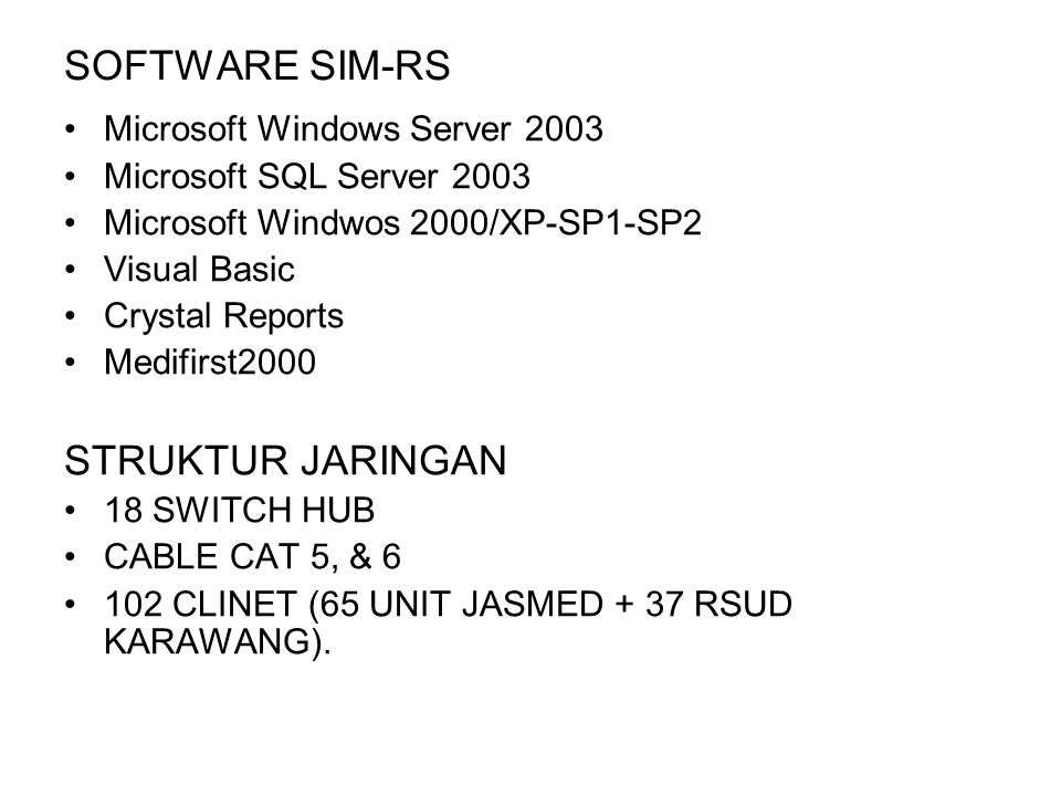 SOFTWARE SIM-RS STRUKTUR JARINGAN Microsoft Windows Server 2003