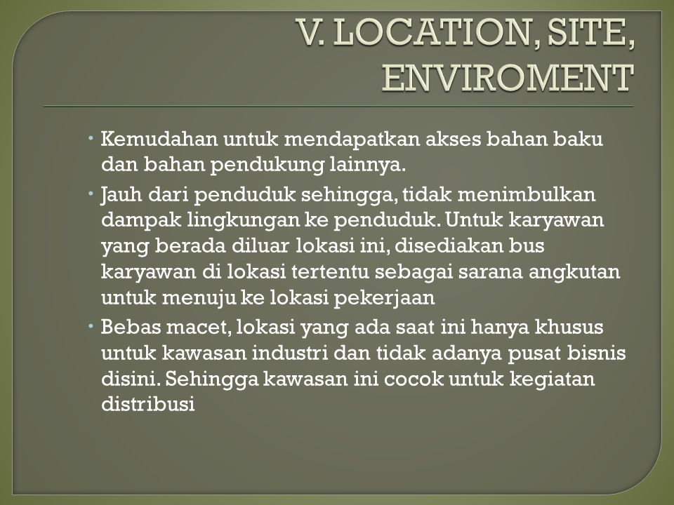 V. LOCATION, SITE, ENVIROMENT