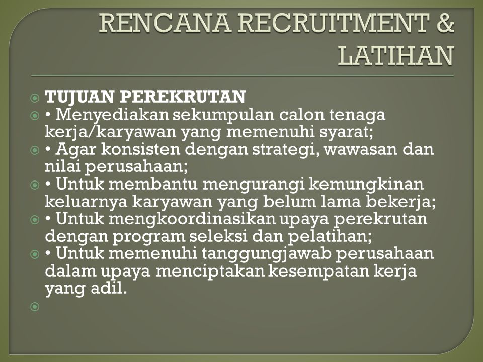 RENCANA RECRUITMENT & LATIHAN