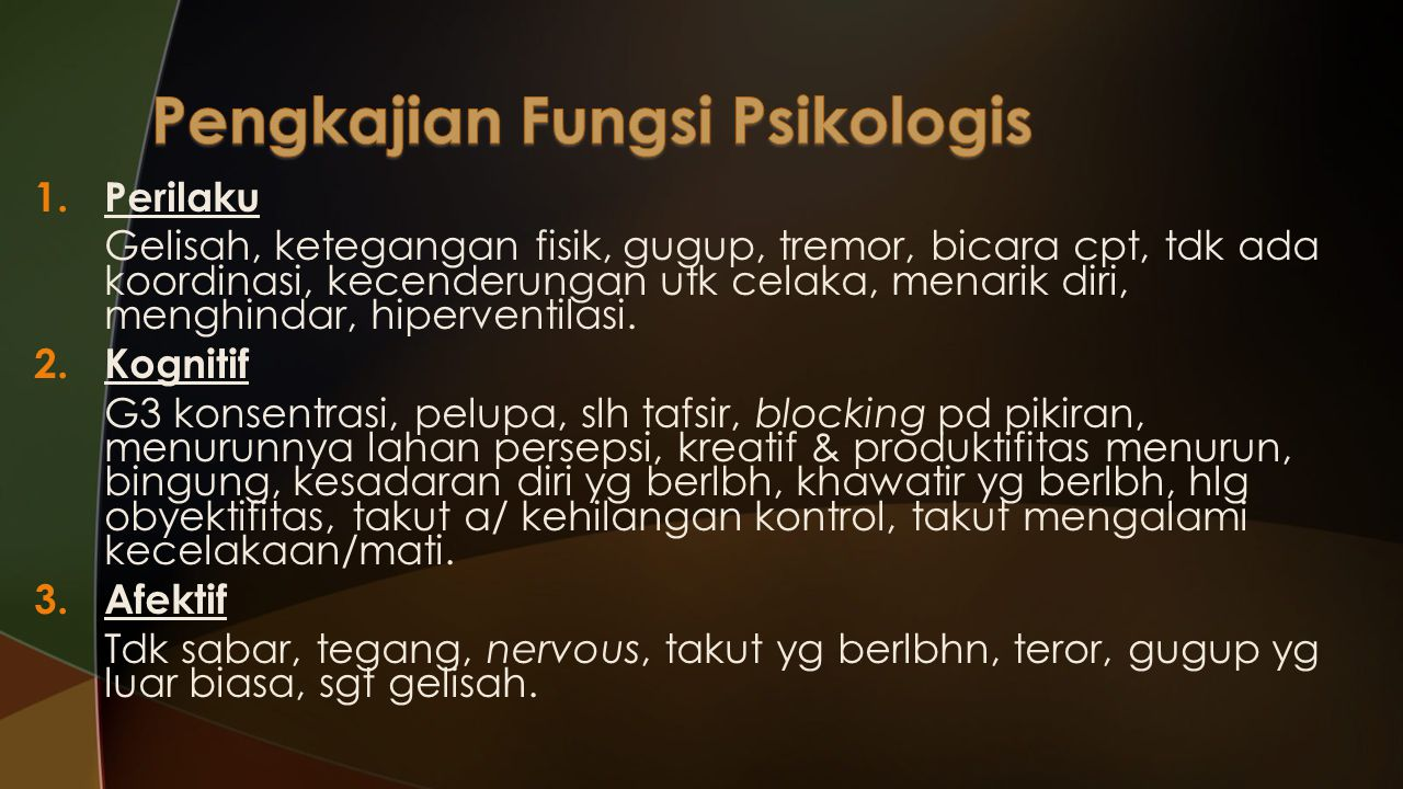 Pengkajian Fungsi Psikologis
