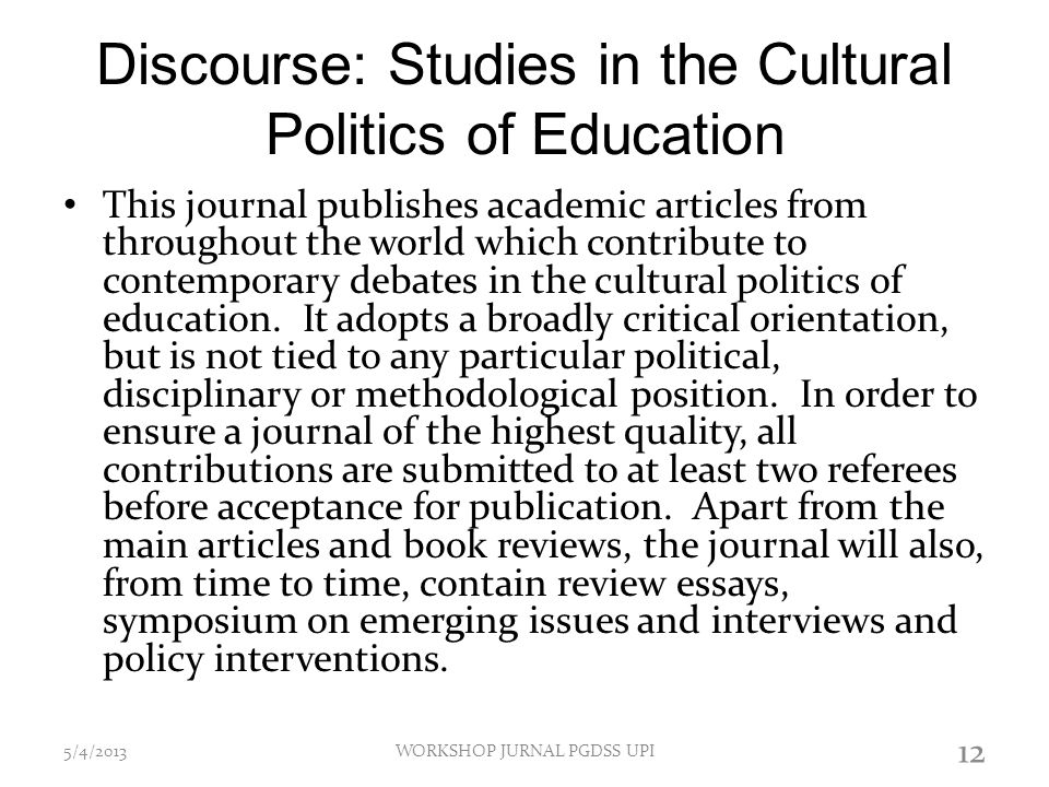 Discourse: Studies in the Cultural Politics of Education