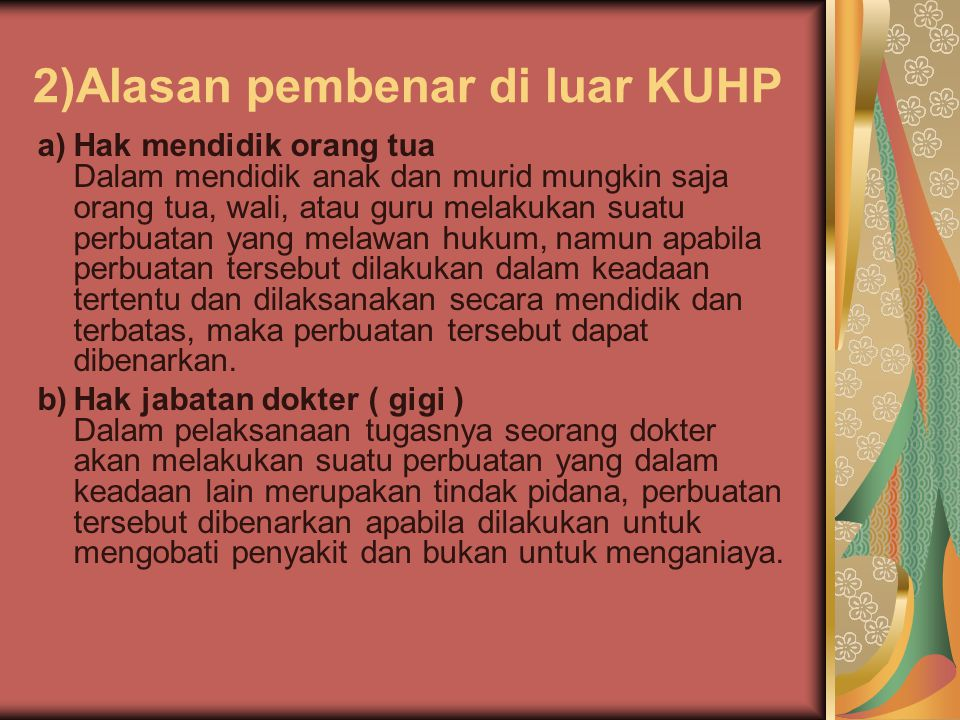 2)Alasan pembenar di luar KUHP