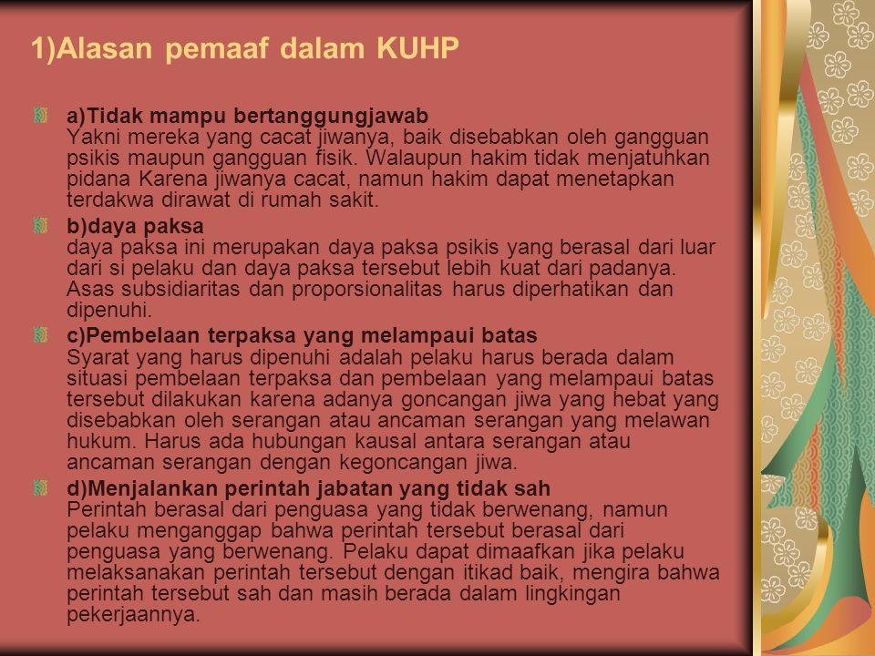 1)Alasan pemaaf dalam KUHP