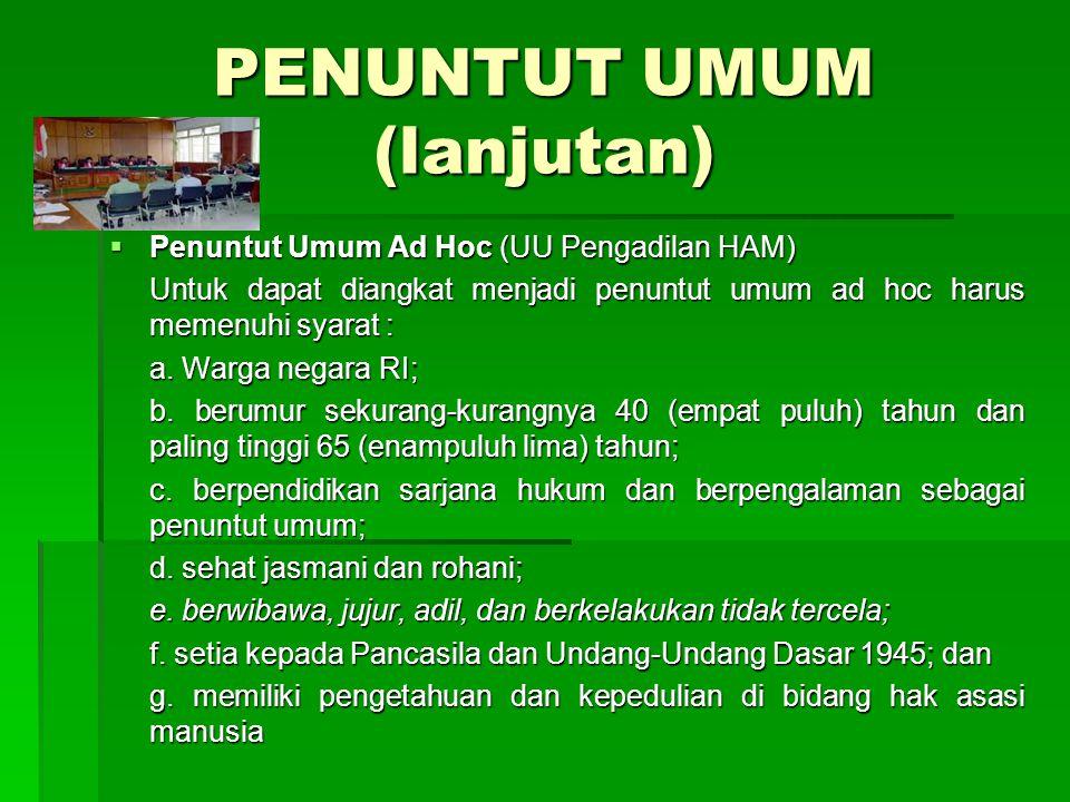 PENUNTUT UMUM (lanjutan)