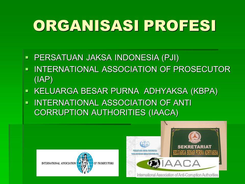ORGANISASI PROFESI PERSATUAN JAKSA INDONESIA (PJI)