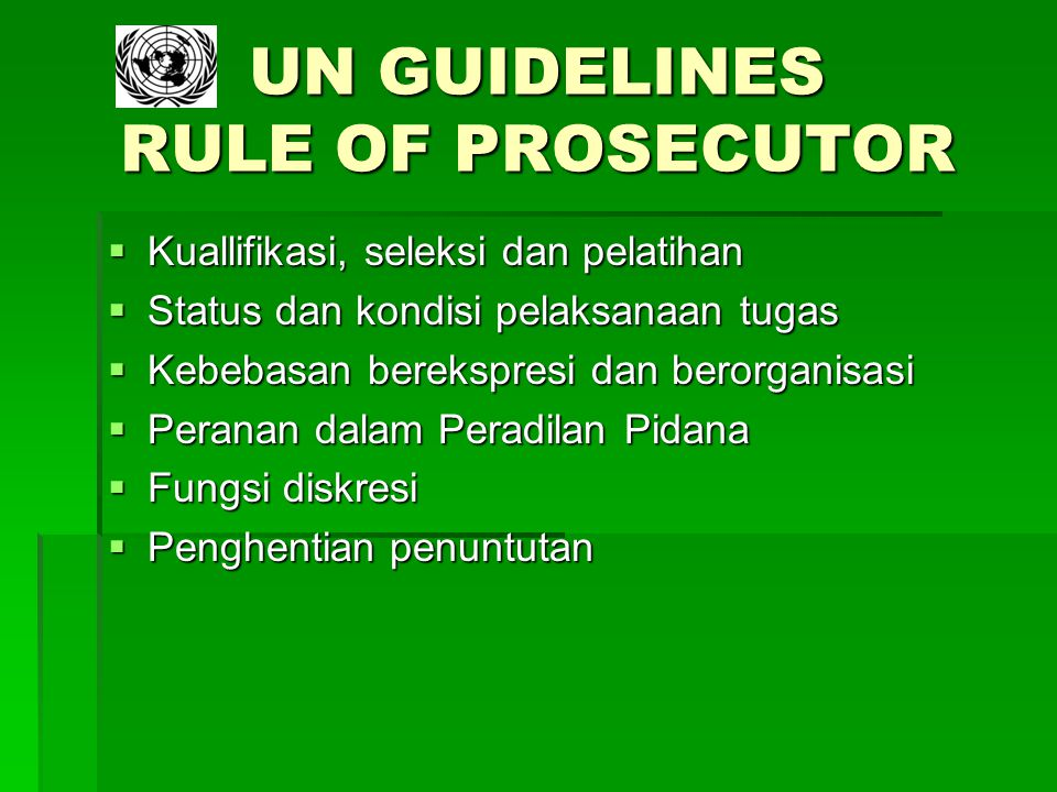 UN GUIDELINES RULE OF PROSECUTOR