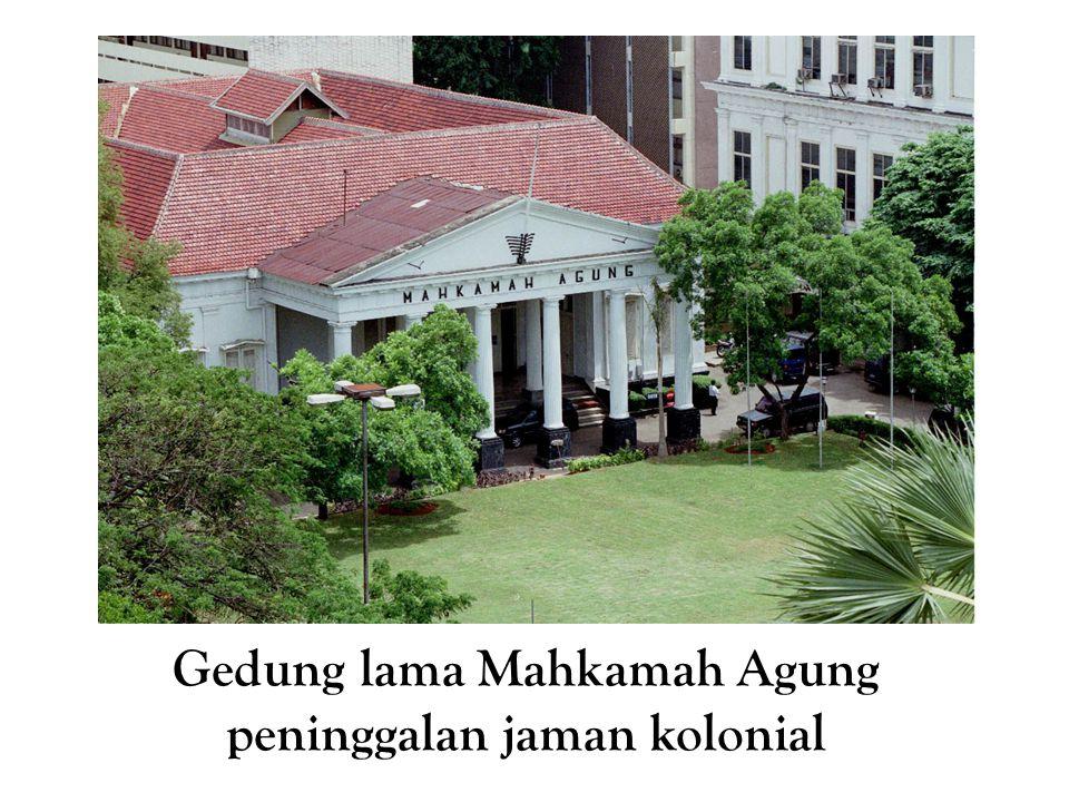 Gedung lama Mahkamah Agung peninggalan jaman kolonial