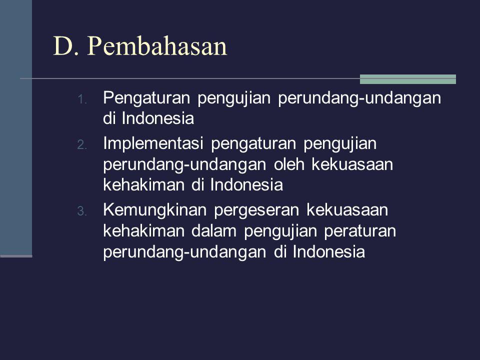 D. Pembahasan Pengaturan pengujian perundang-undangan di Indonesia