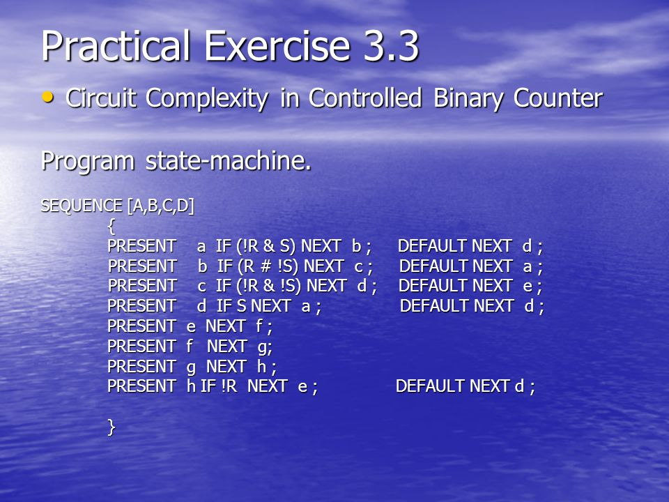 Practical Exercise 3.3 Circuit Complexity in Controlled Binary Counter
