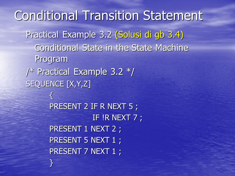 Conditional Transition Statement