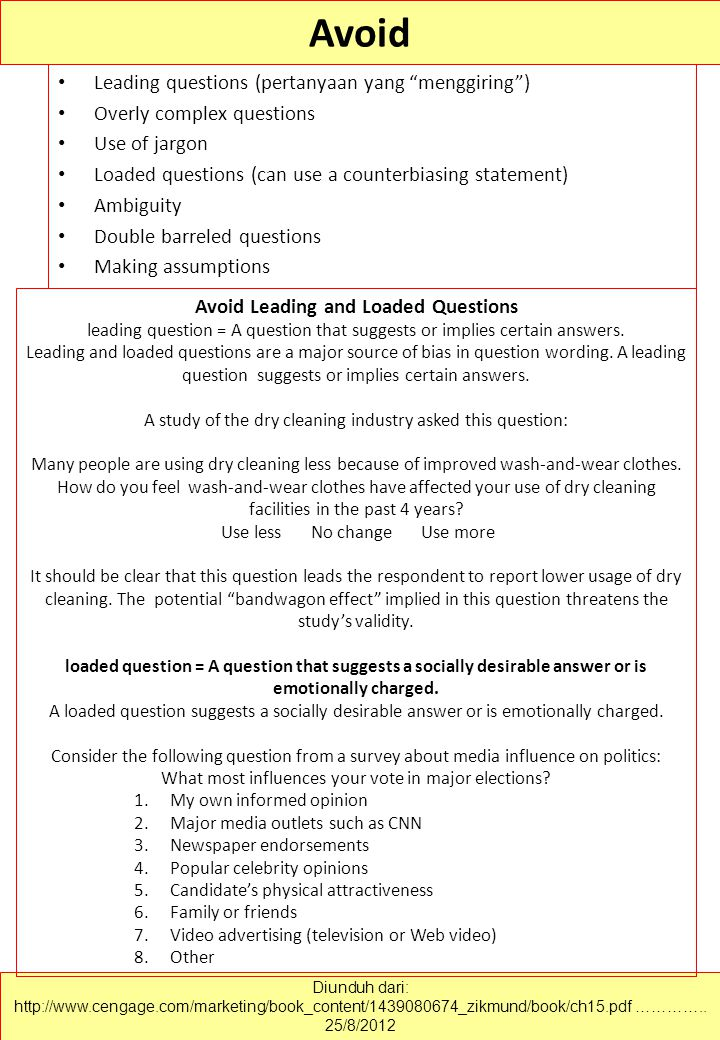 Avoid Leading and Loaded Questions