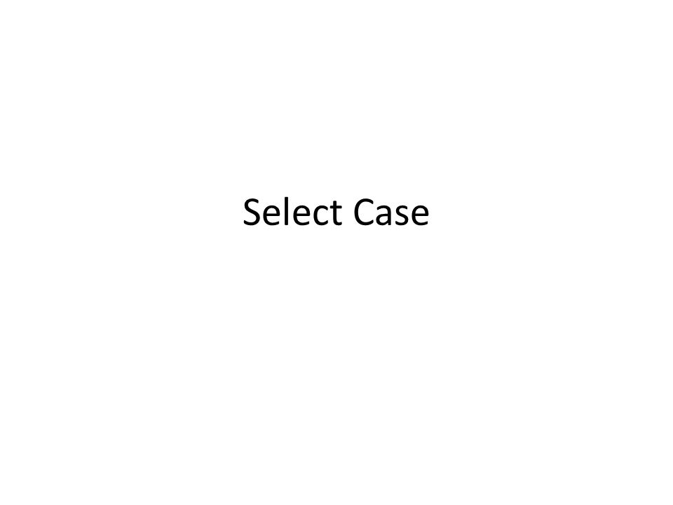 Select Case