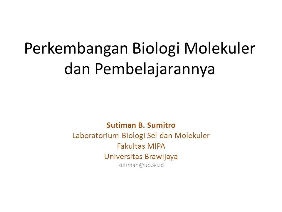 Perkembangan Biologi Molekuler dan Pembelajarannya