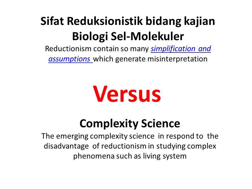 Sifat Reduksionistik bidang kajian Biologi Sel-Molekuler