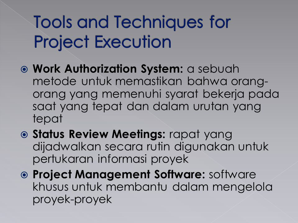 Tools and Techniques for Project Execution