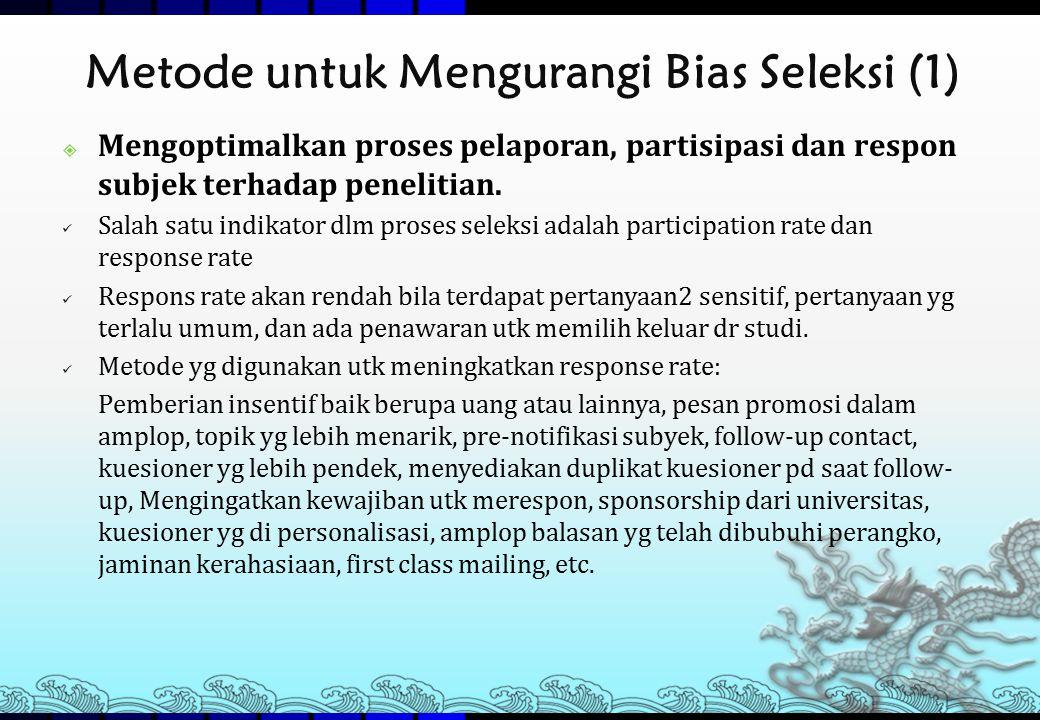 Metode untuk Mengurangi Bias Seleksi (1)