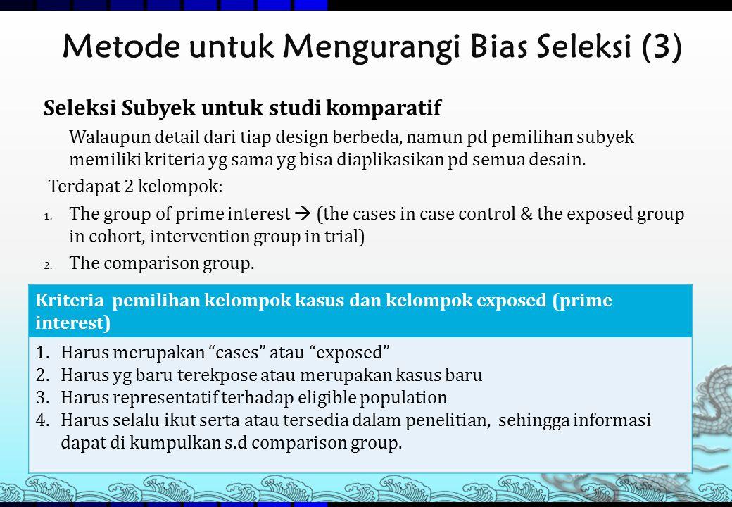 Metode untuk Mengurangi Bias Seleksi (3)