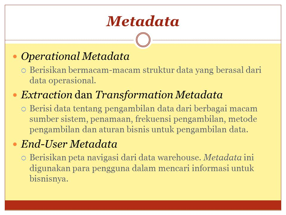 Metadata Operational Metadata Extraction dan Transformation Metadata
