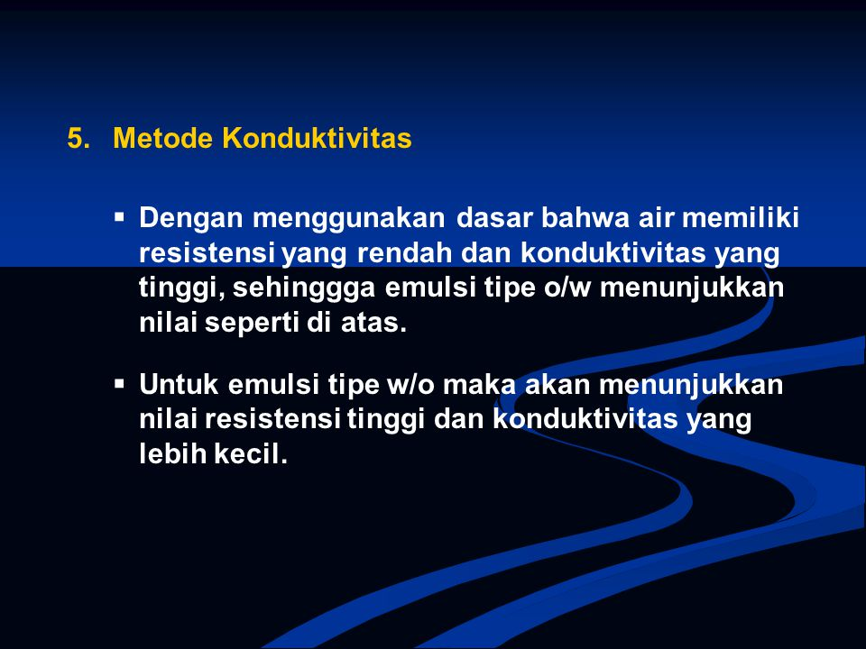 5. Metode Konduktivitas