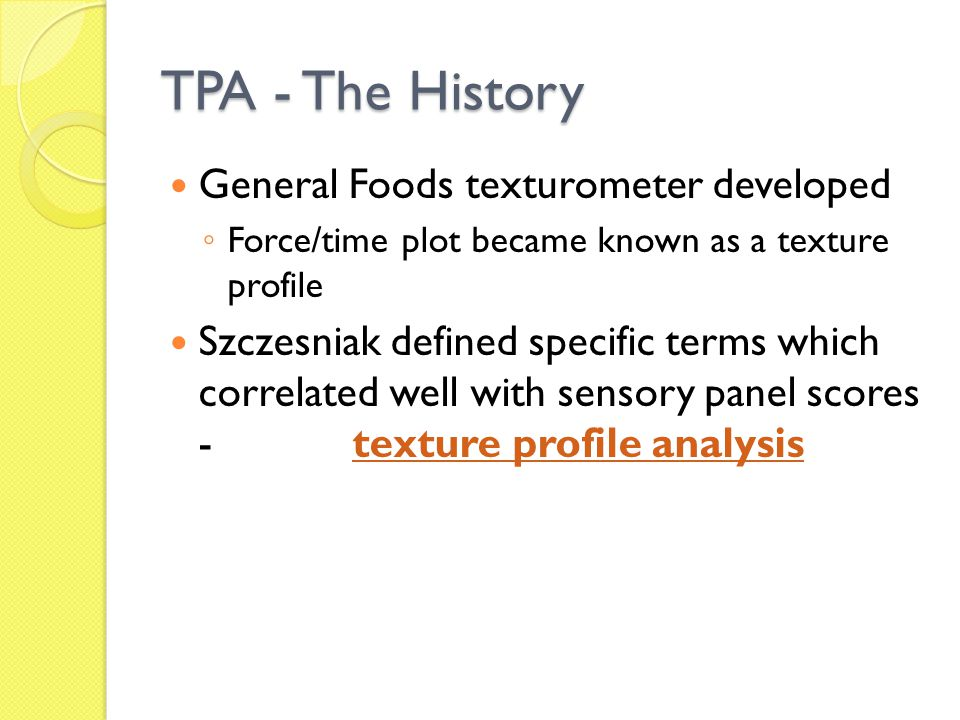 TPA - The History General Foods texturometer developed