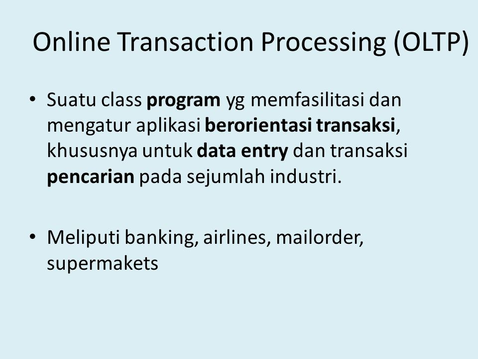 Online Transaction Processing (OLTP)