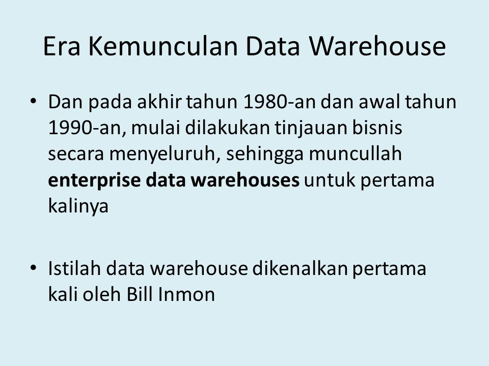 Era Kemunculan Data Warehouse