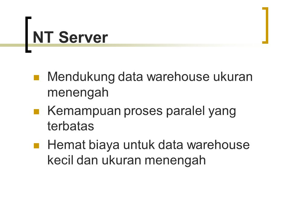 NT Server Mendukung data warehouse ukuran menengah