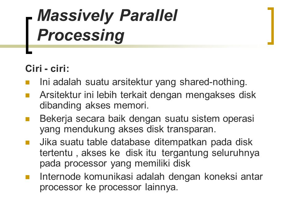 Massively Parallel Processing