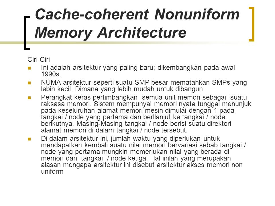 Cache-coherent Nonuniform Memory Architecture