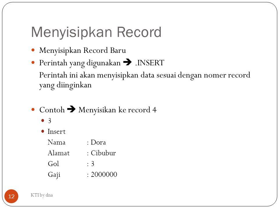 Menyisipkan Record Menyisipkan Record Baru