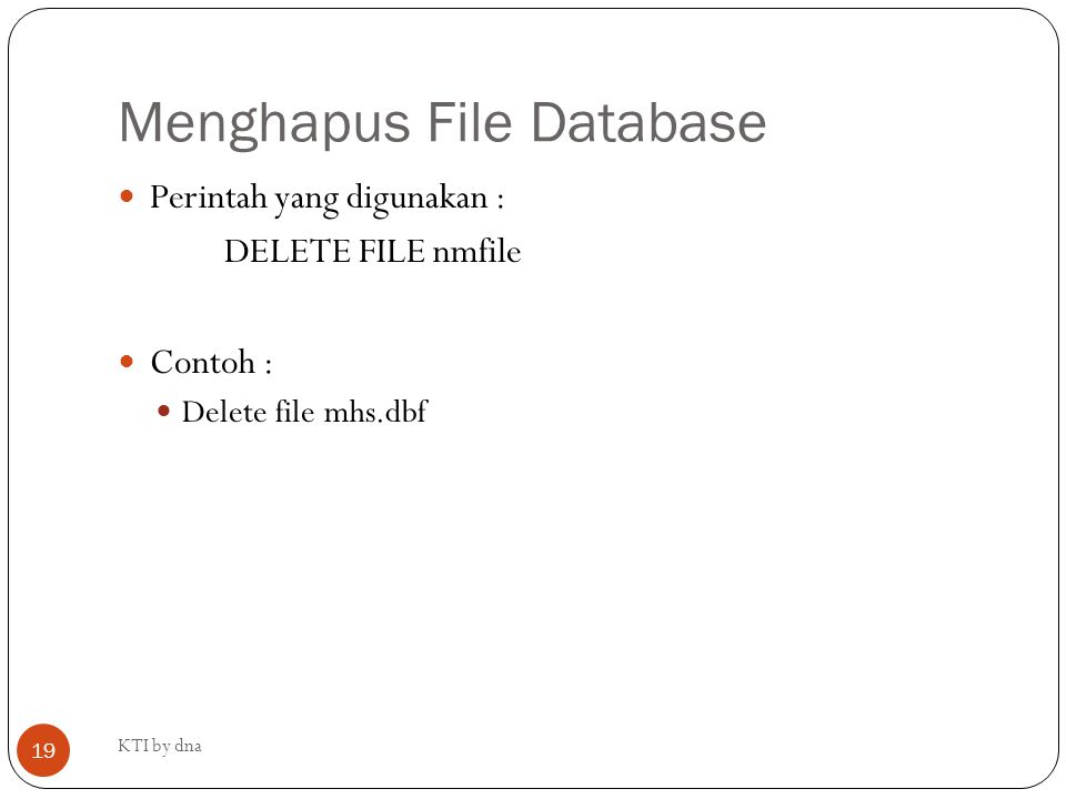 Menghapus File Database