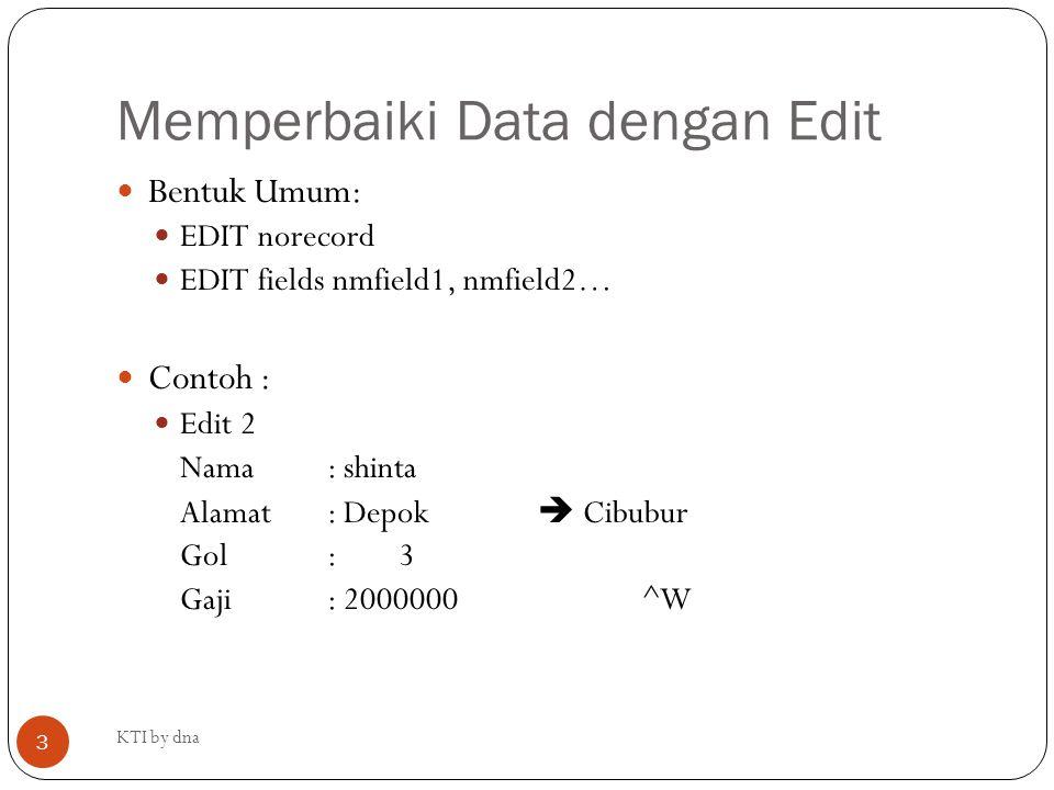 Memperbaiki Data dengan Edit