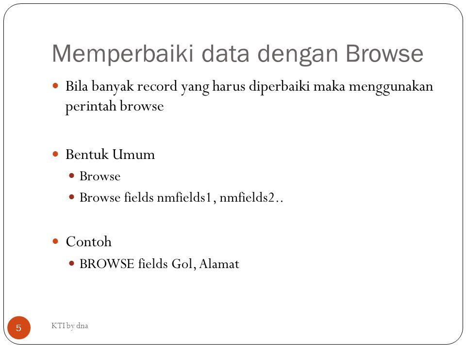 Memperbaiki data dengan Browse