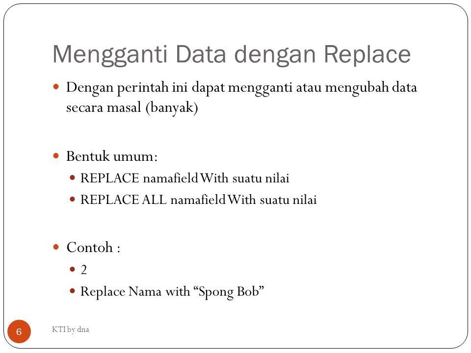 Mengganti Data dengan Replace