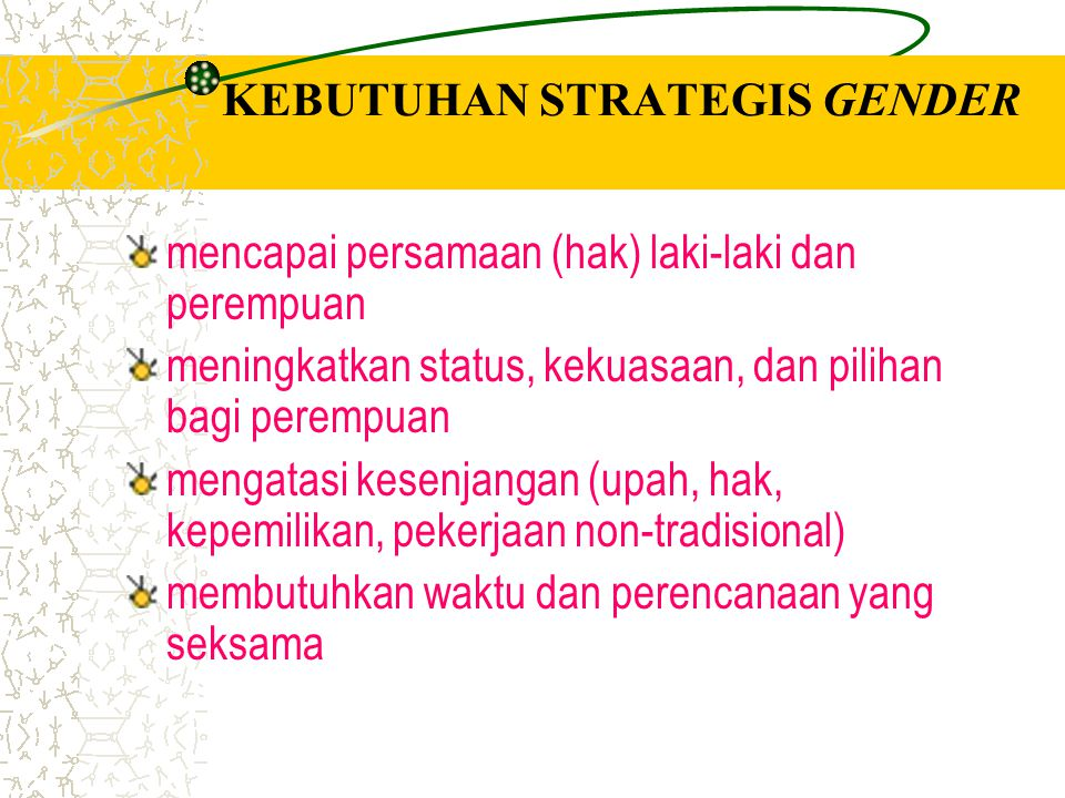 KEBUTUHAN STRATEGIS GENDER