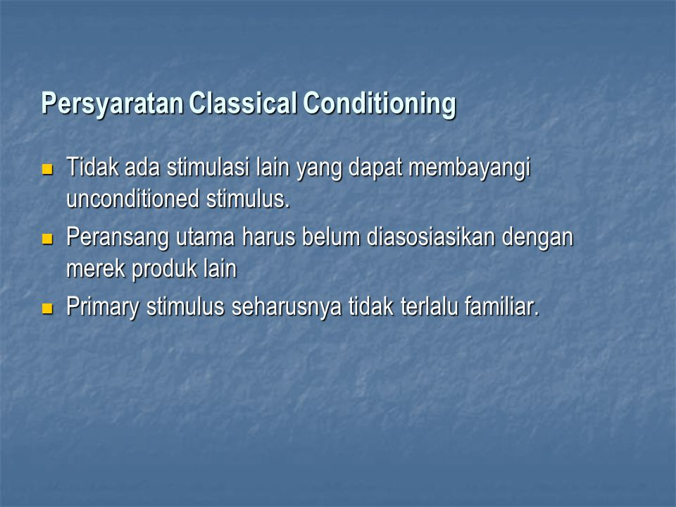 Persyaratan Classical Conditioning