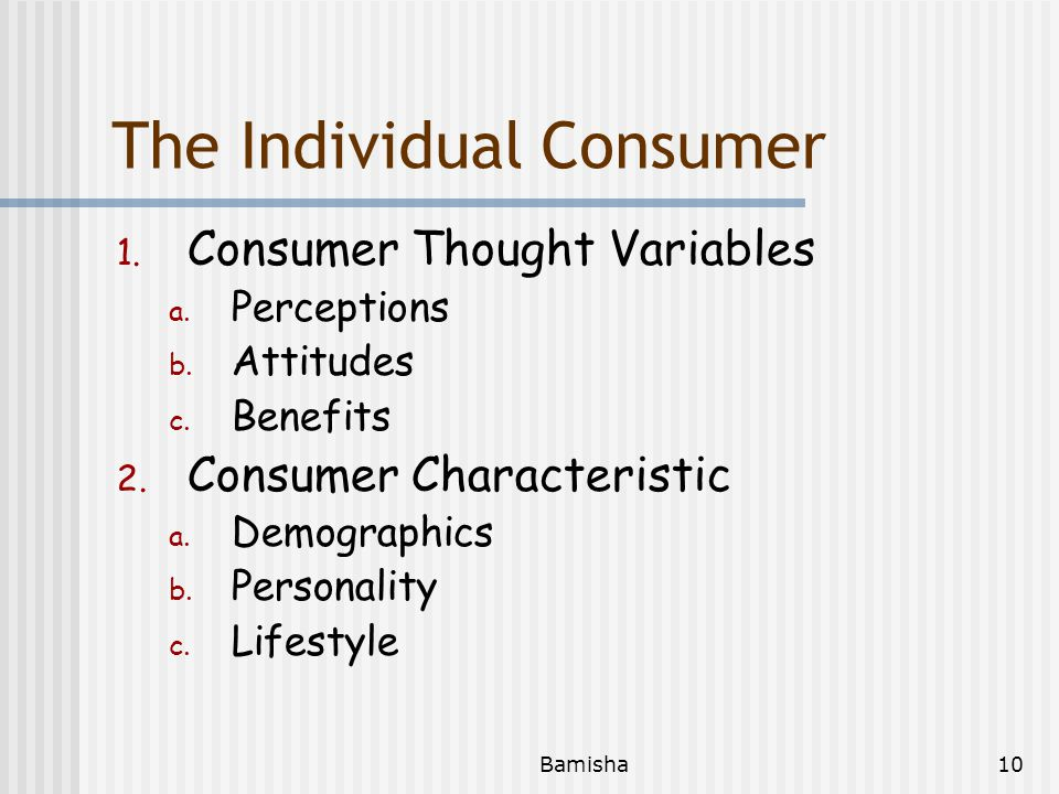 The Individual Consumer