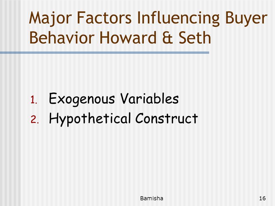 Major Factors Influencing Buyer Behavior Howard & Seth