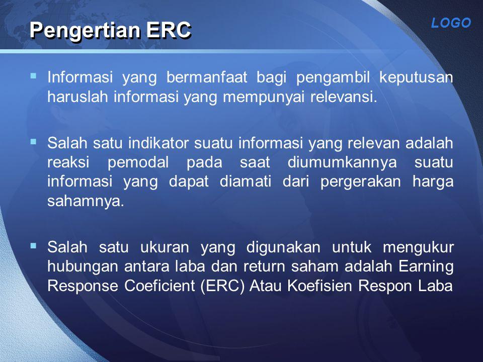 Pengertian ERC Informasi yang bermanfaat bagi pengambil keputusan haruslah informasi yang mempunyai relevansi.