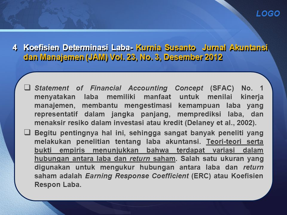 4 Koefisien Determinasi Laba- Kurnia Susanto Jurnal Akuntansi dan Manajemen (JAM) Vol. 23, No. 3, Desember 2012