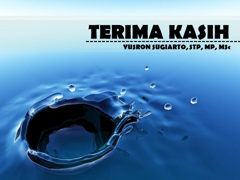 TERIMA KASIH YUSRON SUGIARTO, STP, MP, MSc