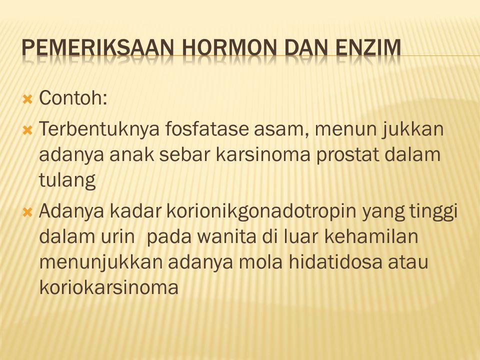 Pemeriksaan hormon dan enzim