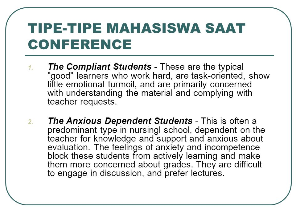 TIPE-TIPE MAHASISWA SAAT CONFERENCE