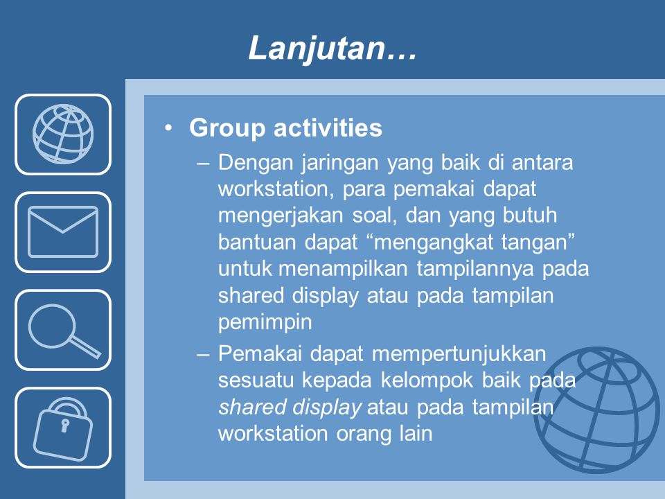 Lanjutan… Group activities