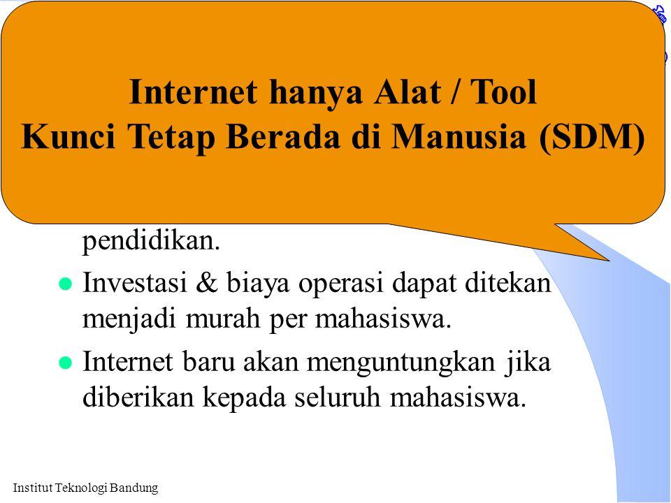 Internet hanya Alat / Tool Kunci Tetap Berada di Manusia (SDM)